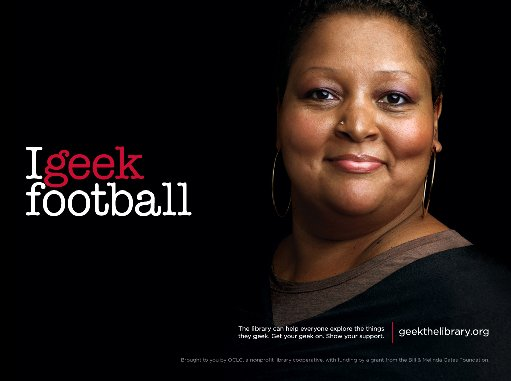 A woman with a pierced nose and basketball-hoop earrings says 'I geek football'.